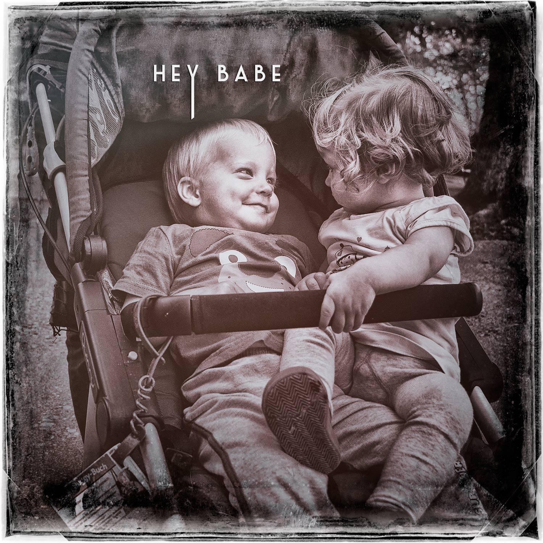 Hey Babe…